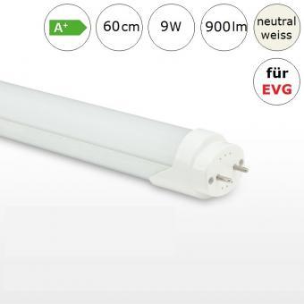 LED Röhre Tube 9W 60cm neutralweiss 4000K 900lm RA>80 für Leuchten mit EVG
